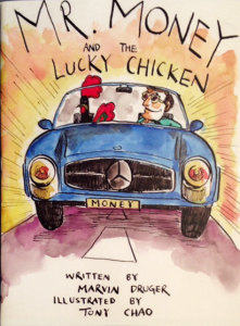 Mr Money and the Lucky Chicken